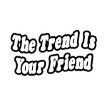 """""""The Trend is your Friend"""" Strategy Review"""