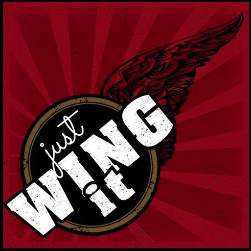 and wing it!