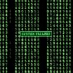 The Matrix System Failure