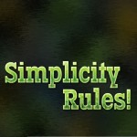 Simplicity Rules!