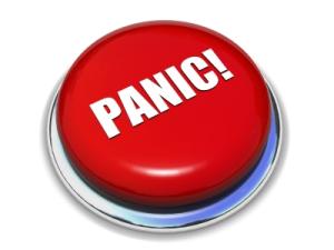 Panic, NOW!