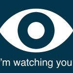I'm Watching You!