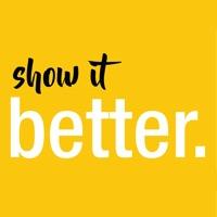 Show it Better!