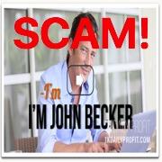 John Becker is a Scam!